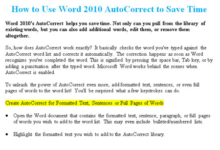Create AutoCorrect for formatted text, paragraphs or pages of text.