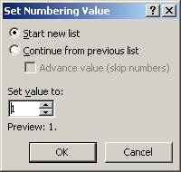 Restart numbered lists in Word document in the Set Numbering Value dialog box.